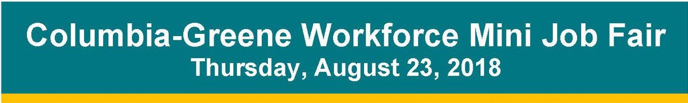 Columbia-Greene Workforce Mini Job Fair, Aug 23