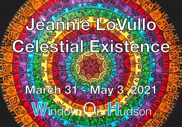 "Window On Hudson Presents Jeannie LoVullo ""Celestial Existence"""